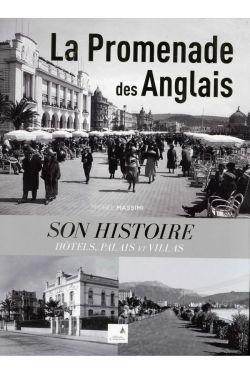 Michel Massimi - La promenade des anglais, son histoire