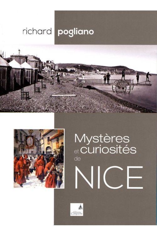 Richard Pogliano - Mystères et curiosités de Nice