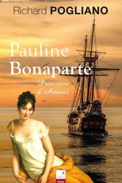 Richard Pogliano - Pauline Bonaparte