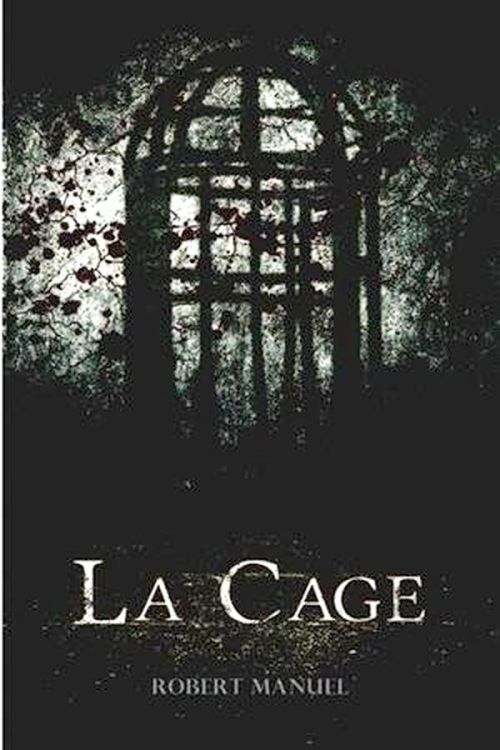Robert Manuel - La cage