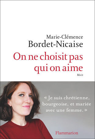 Qui N'aime Pas Les Femmes : n'aime, femmes, Choisit, Marie-Clémence, Bordet-Nicaise, Editions, Flammarion