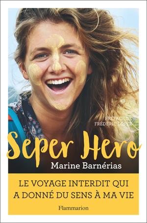 Seper Hero de Marine Barnerias