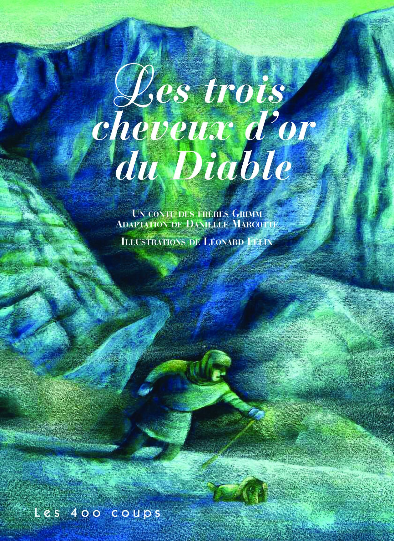 Les Trois Cheveux D Or Du Diable : trois, cheveux, diable, Trois, Cheveux, Diable,, Éditions, Coups