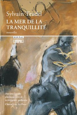 La Mer De La Tranquillité : tranquillité, Tranquillité, Livres, Catalogue, Éditions, Boréal