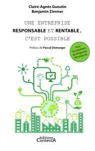 Une entreprise responsable et rentable, c'est possible - Claire-Agnès Gueutin - éditions ContentA