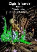 ouvrages Mélodie naine en sous-sol mineur olgir le barde tome 2
