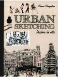 Urban Sketching – Dessiner La Ville