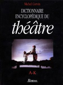 theatre-ak-224x300 Dictionnaire Encyclopedique Du Theatre