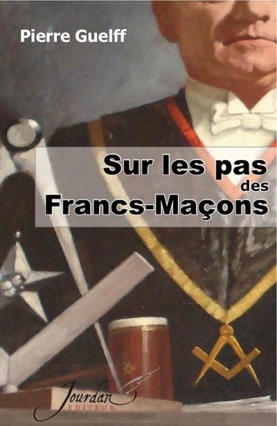 Couv sur les Pas des Francs Maçons