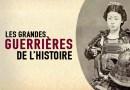 Les grandes guerrières de l'histoire