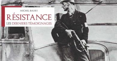 Résistance – Les derniers témoignages