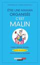 Être une maman organisée, c'est malin De Frédérique Corre Montagu - Leduc.s éditions