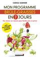 Mon programme brûle-graisses en 7 jours De Carole Garnier - Leduc.s éditions