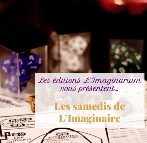 Les éditions L'Imaginarium vous présentent... les samedis de l'imaginaire
