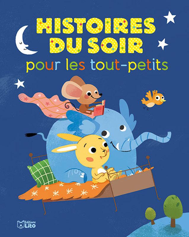 Histoire Pour Les Tout Petit : histoire, petit, Histoires, Tout-petits, Editions
