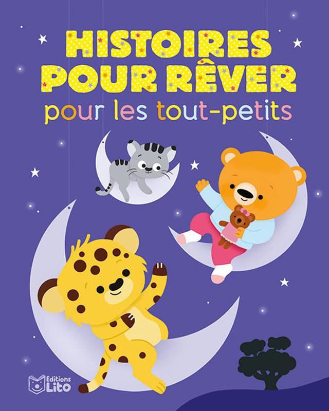 Histoire Pour Les Tout Petit : histoire, petit, Histoires, Rêver, Tout-petits, Editions
