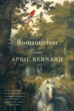 Romanticism by April Bernard