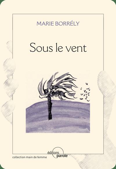 Sous Le Vent Paroles : paroles, EBook, éditions, Parole