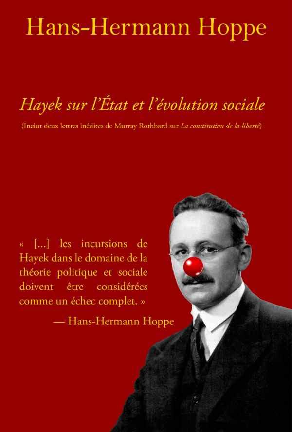 hans-hermann hoppe hayek sur l'état et l'évolution sociale