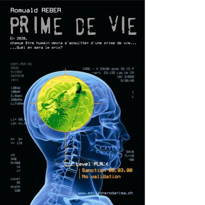 Prime de vie de Romuald Reber - Janvier 2010