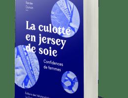 La Culotte en jersey de soie - Renée Dunan - éditions des Veliplanchistes