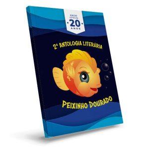 Segunda Antologia Literária Peixinho Dourado