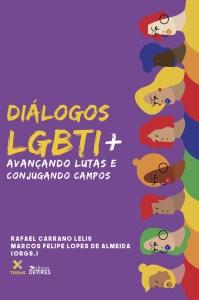 Capa de Livro: Diálogos LGBTI+: avançando lutas e conjugando campos