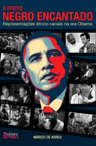 Capa de Livro: O efeito negro encantado: representações étnico-raciais na era Obama