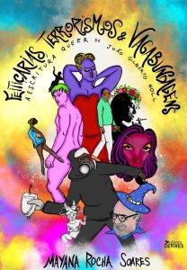 Capa de Livro: Feitiçarias, terrorismos e vagabundagens: a escritura queer de João Gilberto Noll