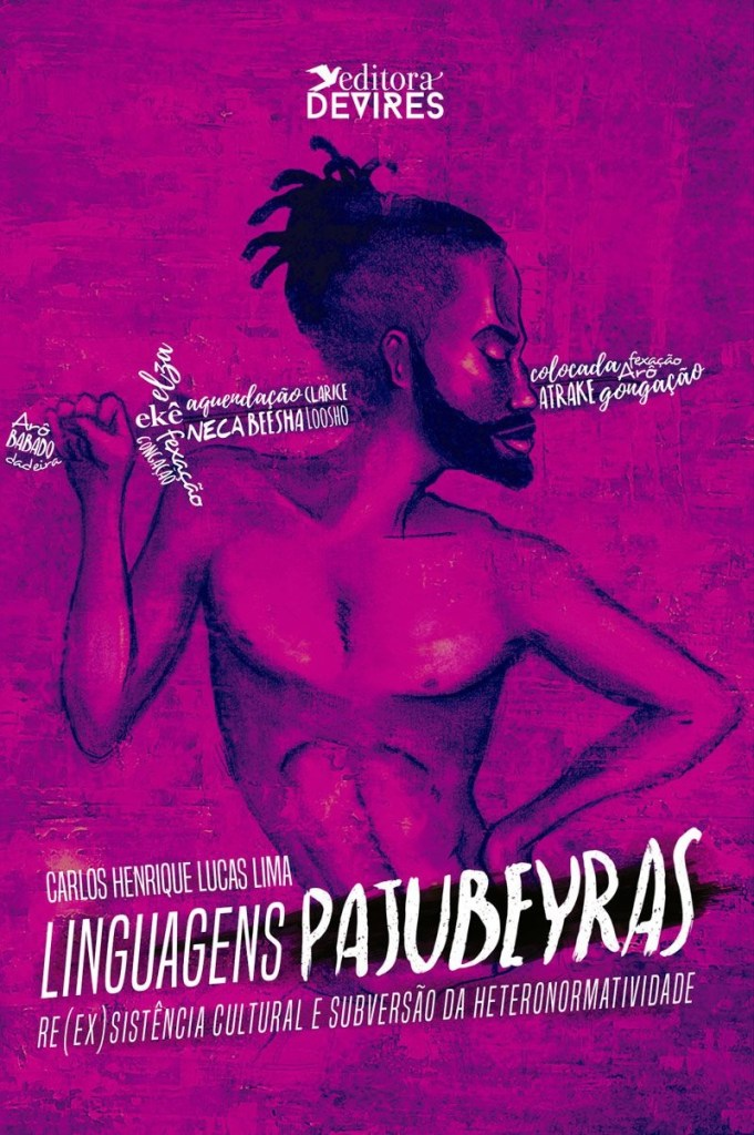 Capa de Livro: Linguagens pajubeyras re(ex)sistência cultural e subversão da heteronormatividade