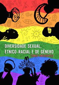 Capa de Livro: Ebook Gratuito: Diversidade sexual, étnico-racial e de gênero: temas emergentes