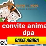 Convite Animado Dpa