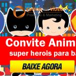 convite animado super herois