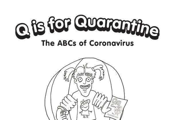 Free 'Q Is For Quarantine' Coloring Book Will Ease Your