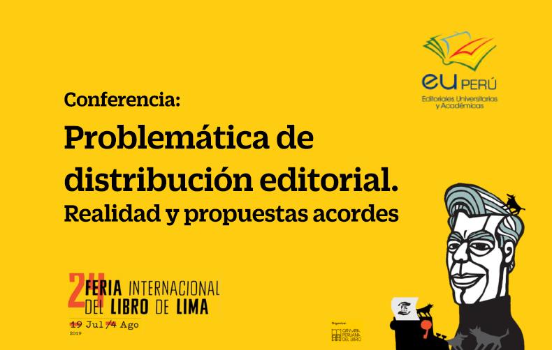 Conferencia: Problemática de distribución editorial. Realidad y propuestas acordes