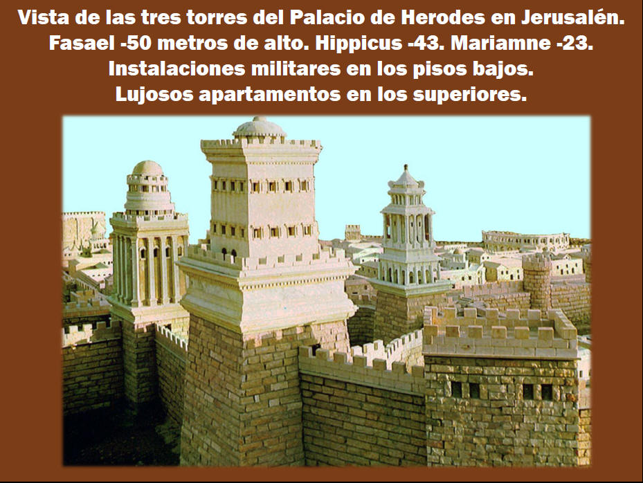 El Palacio del rey Herodes el Grande en Jerusaln y la