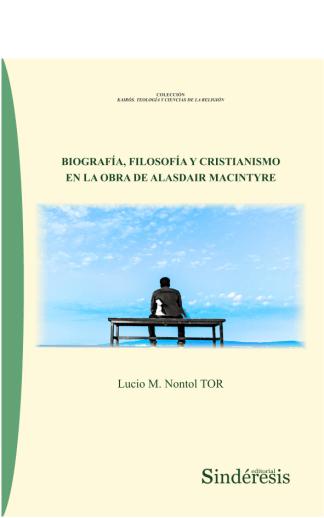 portada biografía filosofía y cristianismo en la obra de alasdair macintyre