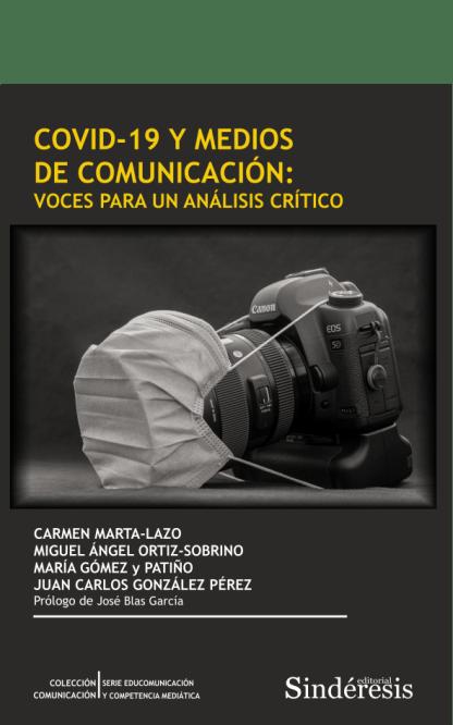 COVID-19 y medios de comunicación: voces para un análisis crítico