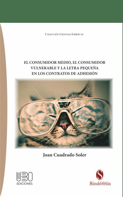 portada El consumidor medio el consumidor vulnerable y la letra pequeña en los contratos de adhesión