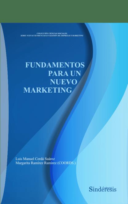 Fundamentos para un nuevo marketing