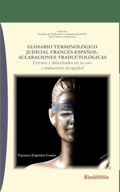 Glosario terminológico judicial francés-español: Aclaraciones traductológicas