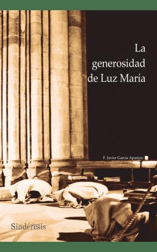 La generosidad de Luz María