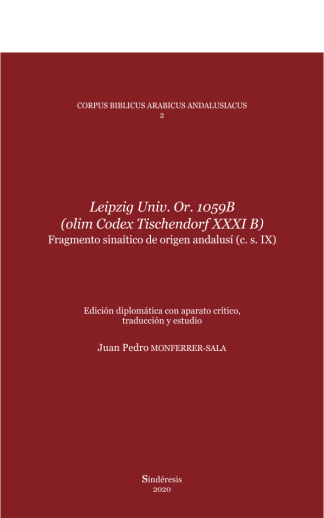 LEIPZIG UNIV. OR. 1059B (OLIM CODEX TISCHENDORF XXXI B) FRAGMENTO SINAÍTICO DE ORIGEN ANDALUSÍ (C. S. IX)