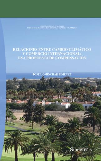 portada relaciones entre cambio climático y comercio internacional una propuesta de compensacion