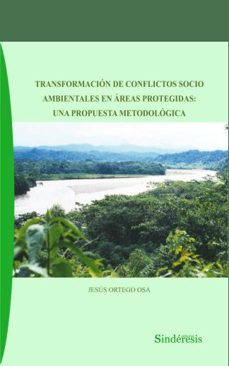 portada transformación de conflictos socio ambientales en áreas protegidas