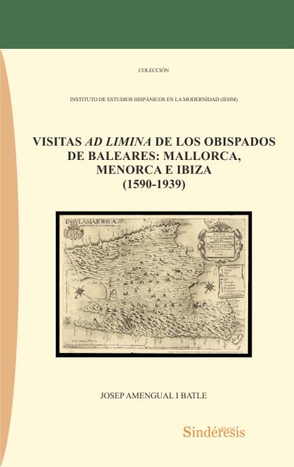 portada visitas ad limina de los obispados de baleares mallorca menorca e ibiza 1590-1939