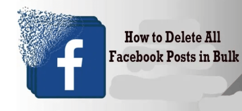 How to Delete All Facebook Posts in Bulk
