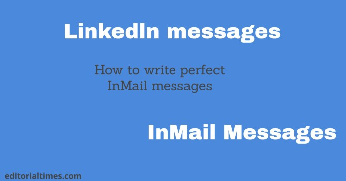 LinkedIn marketing- How to write perfect InMail messages