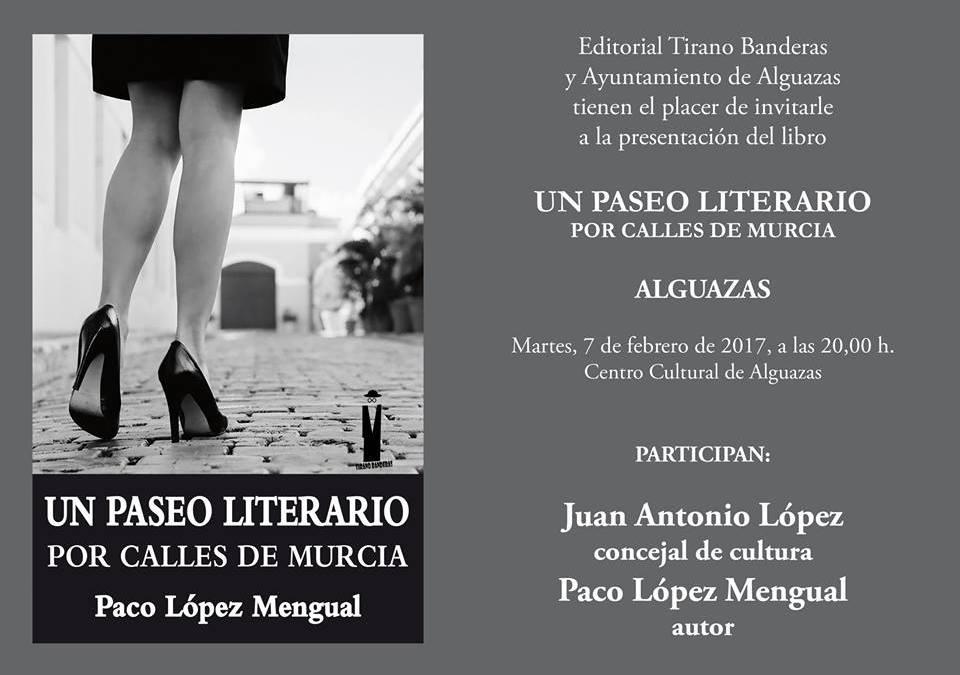 """Presentación del libro """"Un paseo literario por calles de Murcia"""" en Alguazas"""