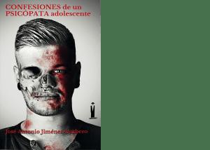 Confesiones de un psicópata adolescente de José Antonio